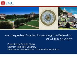An Integrated Model: Increasing the Retention of At-Risk Students
