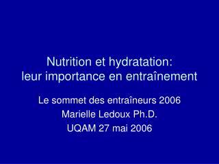 Nutrition et hydratation:  leur importance en entra nement