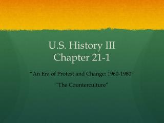 U.S. History III Chapter 21-1