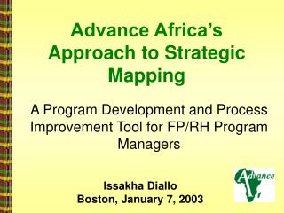 Advance Africa�s Approach to Strategic Mapping