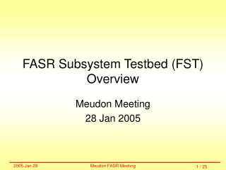 FASR Subsystem Testbed (FST) Overview