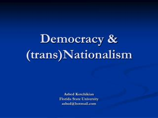 Democracy & (trans)Nationalism