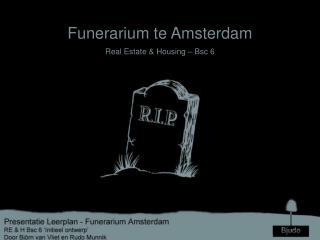 Funerarium te Amsterdam Real Estate & Housing – Bsc 6