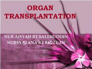 ORGAN TRANSPLANTATION