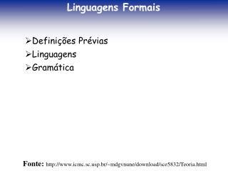 Definições Prévias Linguagens Gramática