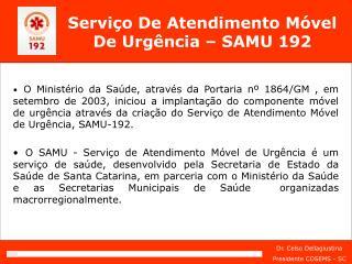 Servi o De Atendimento M vel De Urg ncia   SAMU 192