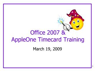 Office 2007 & AppleOne Timecard Training