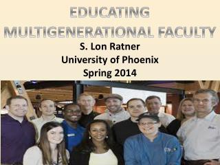 S. Lon Ratner University of Phoenix Spring 2014