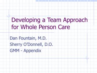 Developing a Team Approach for Whole Person Care