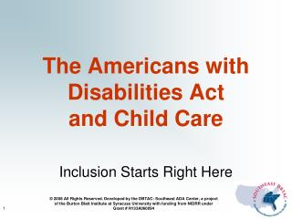 The Americans with Disabilities Act  and Child Care