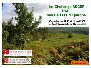 1er Challenge ASCEF  TRAIL  des Caisses d�Epargne