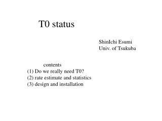 T0 status
