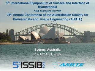 5 th  International Symposium of Surface and Interface of Biomaterials held in conjunction with