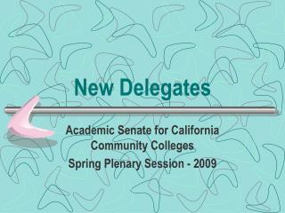 New Delegates