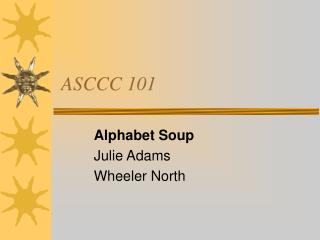 ASCCC 101