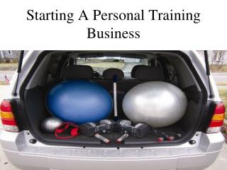 Starting A Personal Training Business