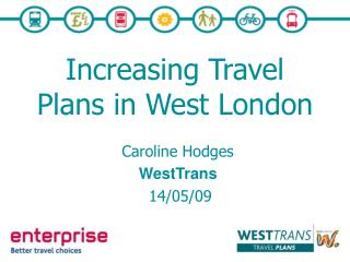 Increasing Travel Plans in West London