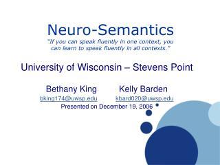 University of Wisconsin – Stevens Point Bethany King   Kelly Barden