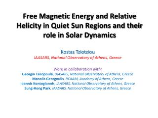 Kostas Tziotziou IAASARS, National Observatory of Athens,  Greece Work in collaboration with: