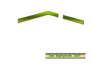 Dwi Septyarsih, SST.