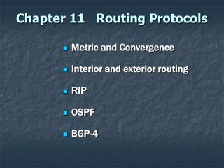 Chapter 11   Routing Protocols