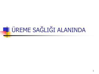 REME SAGLIGI ALANINDA