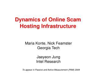 Dynamics of Online Scam Hosting Infrastructure