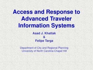 Access and Response to  Advanced Traveler Information Systems