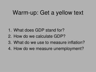 Warm-up: Get a yellow text
