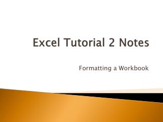 Excel Tutorial 2 Notes