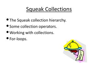 Squeak Collections