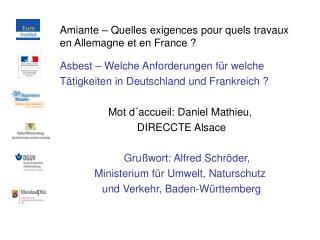 Amiante – Quelles exigences pour quels travaux en Allemagne et en France ?