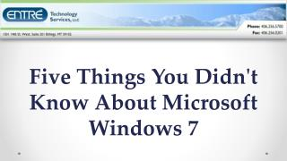Five Things You Didn't Know About Microsoft Windows 7