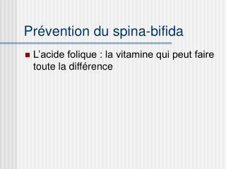 Prévention du spina-bifida