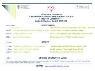 12th Annual Conference 		       	CARDIOVASCULAR RISK MANAGEMENT UPDATE