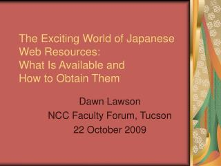 The Exciting World of Japanese Web Resources: What Is Available and  How to Obtain Them