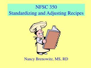 NFSC 350 Standardizing and Adjusting Recipes