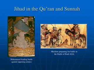 Jihad in the Qu'ran and Sunnah