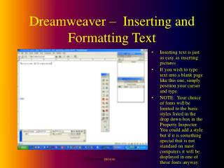 Dreamweaver �  Inserting and Formatting Text