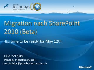 Migration nach SharePoint 2010 (Beta)