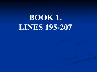 BOOK 1, LINES 195-207