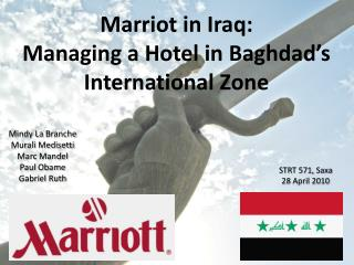 Marriot in Iraq:  Managing a Hotel in Baghdad's International Zone