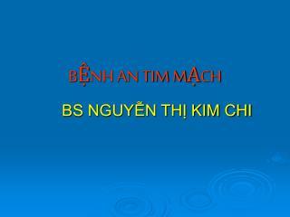 BỆNH AN TIM MẠCH