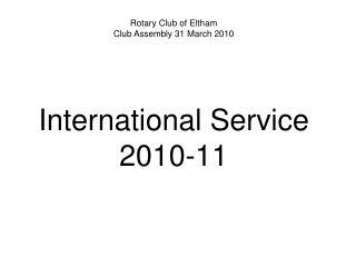 International Service  2010-11