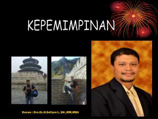 Dosen : Drs.Ec.H.Sofyan L, SH.,MM,MBA