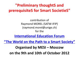 "International Education Forum  "" The World on the Path to a Smart Society """