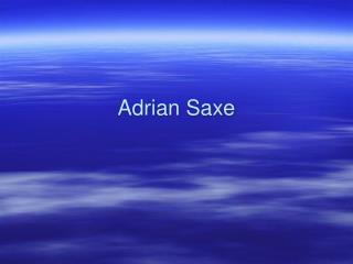 Adrian Saxe