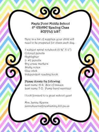 Maple Point Middle School 8 th  GRADE Reading Class SUPPLY LIST