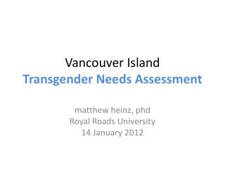 Vancouver Island Transgender Needs Assessment