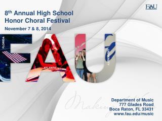 8 th  Annual High School Honor Choral Festival